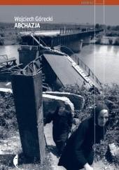 Okładka książki Abchazja Wojciech Górecki
