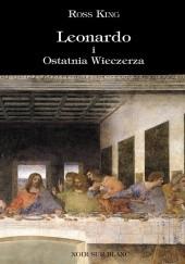 Okładka książki Leonardo i Ostatnia Wieczerza Ross King