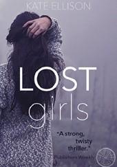Okładka książki Lost Girls Kate Ellison