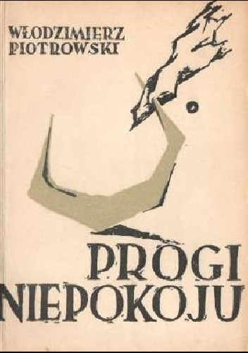 Okładka książki Progi niepokoju Włodzimierz Piotrowski