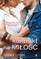 Okładka książki Kontrakt na miłość Sandi Lynn