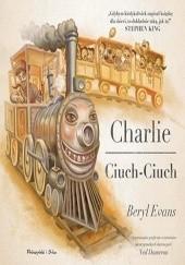 Okładka książki Charlie Ciuch-Ciuch Beryl Evans