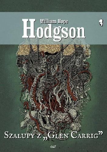 """Okładka książki Szalupy z """"Glen Carrig"""" William Hope Hodgson"""