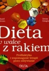 Okładka książki Dieta w walce z rakiem Richard Béliveau,Denis Gingras