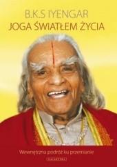 Okładka książki Joga światłem życia B. K. S. Iyengar