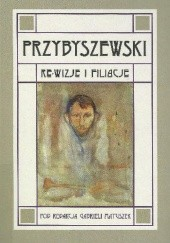 Okładka książki Przybyszewski. Re-wizje i filiacje Gabriela Matuszek