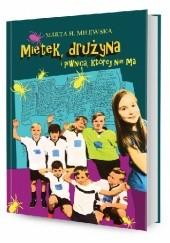Okładka książki Mietek, drużyna i piwnica, której nie ma Marta H. Milewska