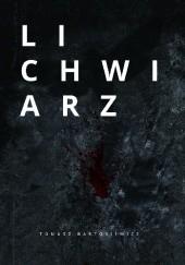 Okładka książki Lichwiarz Tomasz Bartosiewicz