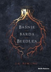 Okładka książki Baśnie barda Beedle'a J.K. Rowling