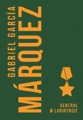 Okładka książki Generał w labiryncie Gabriel García Márquez