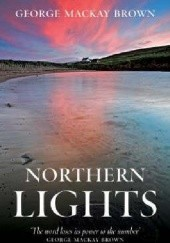 Okładka książki Northern Lights George Mackay Brown