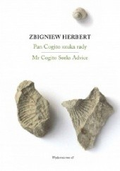 Okładka książki Pan Cogito szuka rady/ Mr Cogito Seeks Advice Zbigniew Herbert