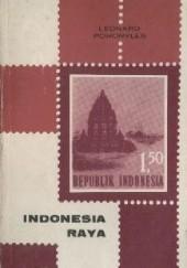 Okładka książki Indonesia Raya Leonard Pohoryles