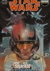 Okładka książki Star Wars Komiks 1/2017 - Poe Dameron Eskadra Czarnych Charles Soule,Phil Noto