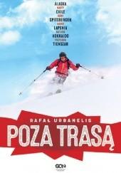 Okładka książki Poza trasą Rafał Urbanelis