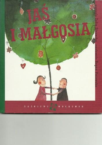 Okładka książki Jaś i Małgosia Zofia Stanecka