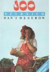 Okładka książki 300 szybkich dań i deserów Emilia Krzyżanowska-Kalkowska