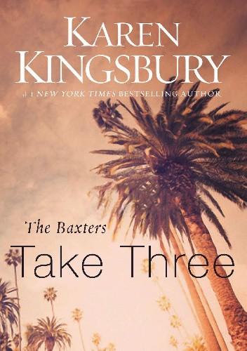 Okładka książki Take three Karen Kingsbury
