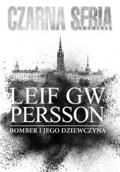 Okładka książki Bomber i jego kobieta Leif GW Persson