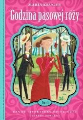 Okładka książki Godzina pąsowej róży Maria Krüger