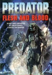Okładka książki Predator: Flesh and Blood Michael Jan Friedman,Robert Greenberger