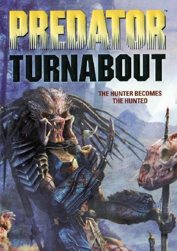 Okładka książki Predator: Turnabout Steve Perry