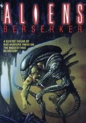 Okładka książki Aliens: Berserker S. D. Perry