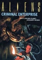 Okładka książki Aliens: Criminal Enterprise S. D. Perry