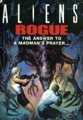 Okładka książki Aliens: Rogue Sandy Schofield