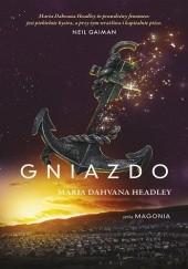 Okładka książki Gniazdo Maria Dahvana Headley