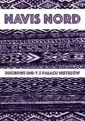 Okładka książki Duchowe SMS-y z Pałacu Mistrzów Navis Nord