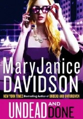 Okładka książki Undead and Done Mary Janice Davidson