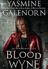 Okładka książki Blood Wyne Yasmine Galenorn