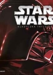 Okładka książki Star Wars : klasyczna trylogia George Lucas