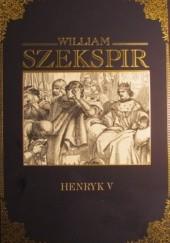 Okładka książki Henryk V William Shakespeare