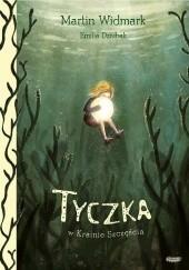 Okładka książki Tyczka w Krainie Szczęścia Martin Widmark,Emilia Dziubak