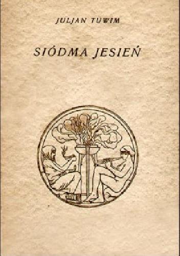 Okładka książki Siódma jesień Julian Tuwim