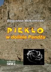 Okładka książki Piekło w dolinie Pandżu Bogusław Wiłkomirski