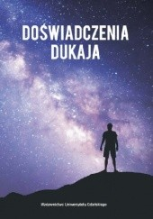 Okładka książki Doświadczenia Dukaja Marcin Romanowski,Roksana Blech