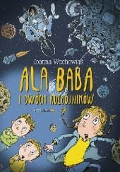 Okładka książki Ala Baba i dwóch rozbójników Joanna Wachowiak