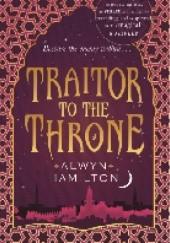 Okładka książki Traitor to the throne Alwyn Hamilton