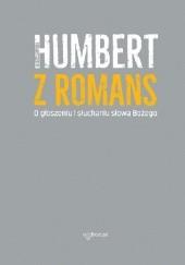 Okładka książki O głoszeniu i słuchaniu słowa Bożego Humbert z Romans OP
