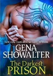 Okładka książki The Darkest Prison Gena Showalter