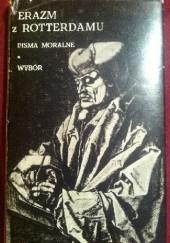 Okładka książki Pisma moralne. Wybór Erazm z Rotterdamu