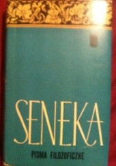 Okładka książki Pisma filozoficzne t I Lucius Annaeus Seneca (Seneka)