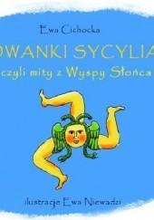 Okładka książki Rymowanki Sycylianki czyli mity z Wyspy Słońca Ewa Cichocka