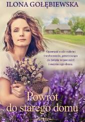 Okładka książki Powrót do starego domu Ilona Gołębiewska