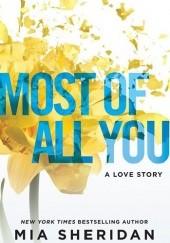 Okładka książki Most of All You Mia Sheridan