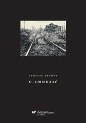 Okładka książki U-chodzić Tadeusz Sławek