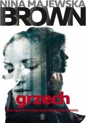 Okładka książki Grzech Nina Majewska-Brown